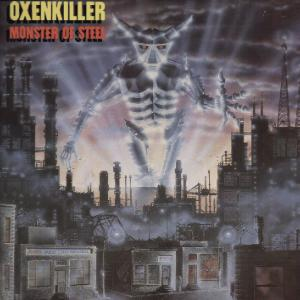 Oxenkiller - Monster of Steel