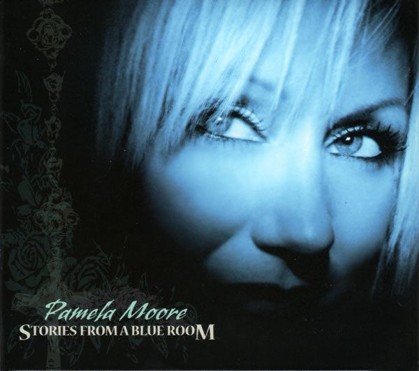 Pamela Moore - Stories from a Blue Room