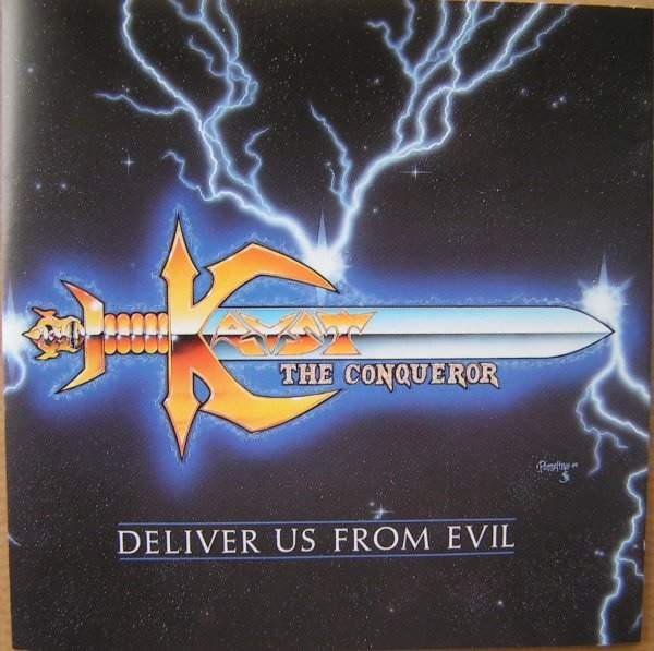 Kryst the Conqueror - Deliver Us from Evil