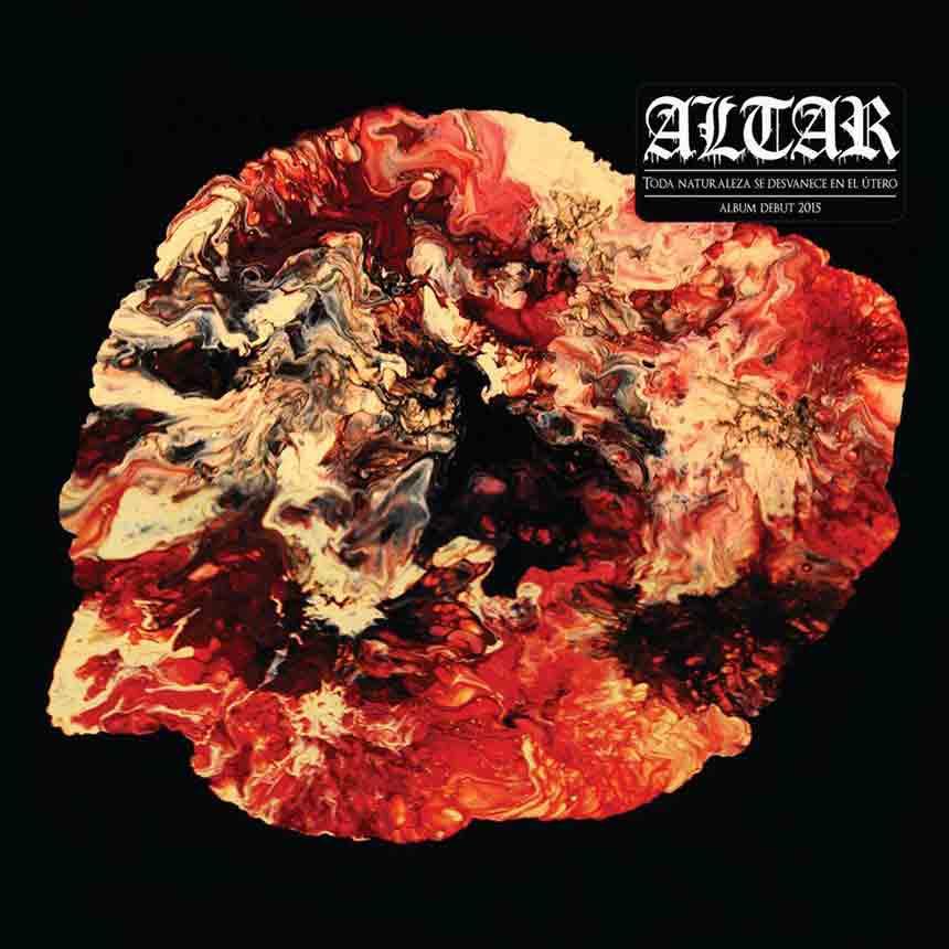 Altar - Toda naturaleza se desvanece en el útero