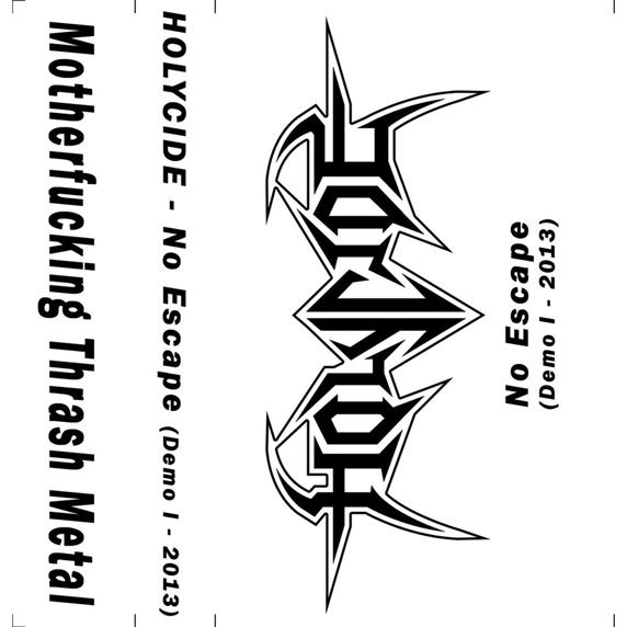 Holycide - No Escape