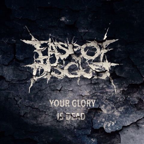 Ease of Disgust - Your Glory Is Dead