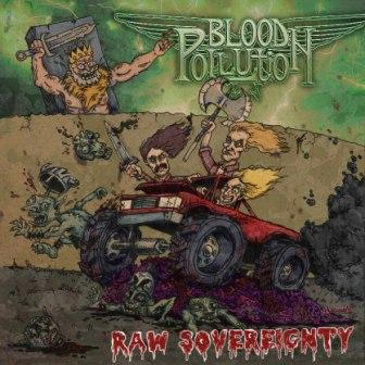 Blood Pollution - Raw Sovereignty