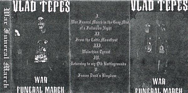 Vlad Tepes - War Funeral March - Encyclopaedia Metallum: The Metal