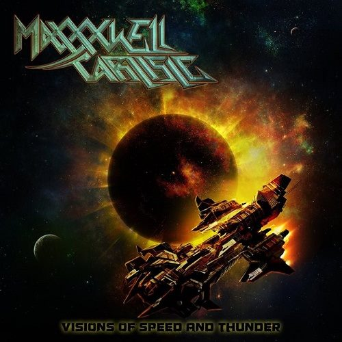 Maxxxwell Carlisle - Visions of Speed and Thunder