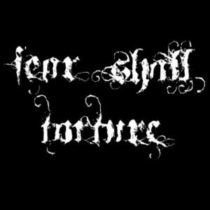 Fear Shall Torture - Fearmatic