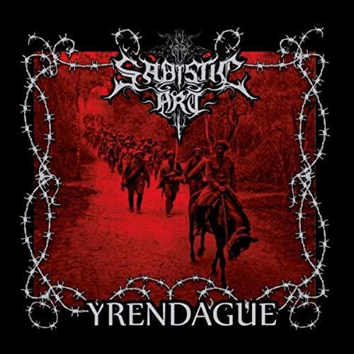 Sadistic Art - Yrendague