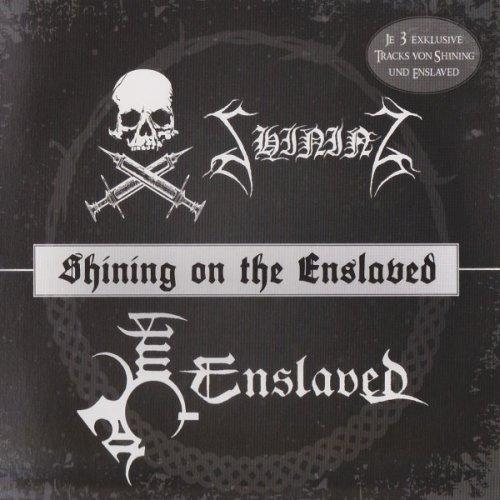 Enslaved / Shining - Shining on the Enslaved
