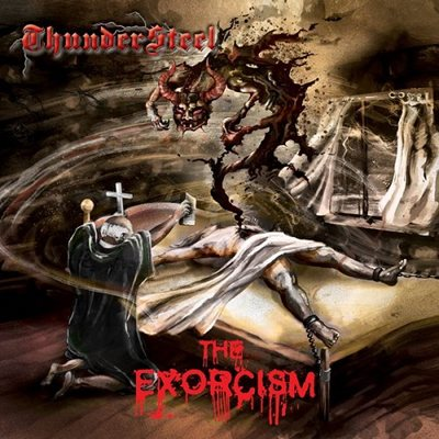 Thundersteel - The Exorcism