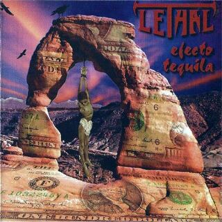 Lethal - Efecto tequila