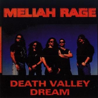 Meliah Rage - Death Valley Dream