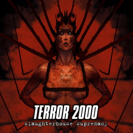 Terror 2000 - Slaughterhouse Supremacy