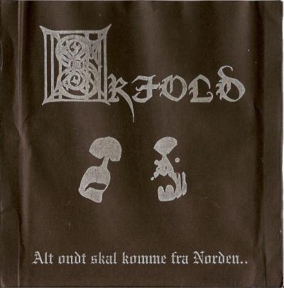 Skjold - Alt ondt skal komme fra Norden...
