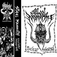 Steel Mammoth - Nuclear Rehearsal