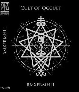 Cult of Occult - RMXFRMHLL