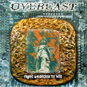 Overcast - Fight Ambition to Kill