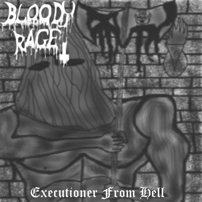 Bloody Rage - Executioner from Hell