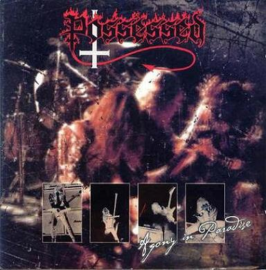 Possessed - Agony in Paradise