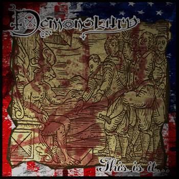 Demonolatry - This Is It...