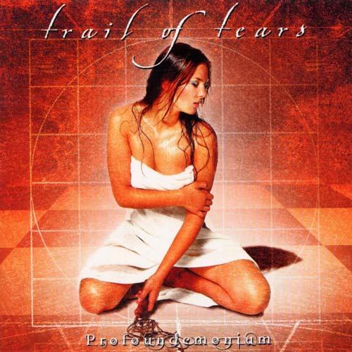 Trail of Tears - Profoundemonium