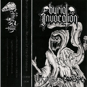 Burial Invocation - Rituals of the Grotesque