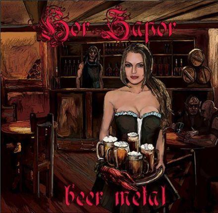 Hor Zapor - Beer Metal