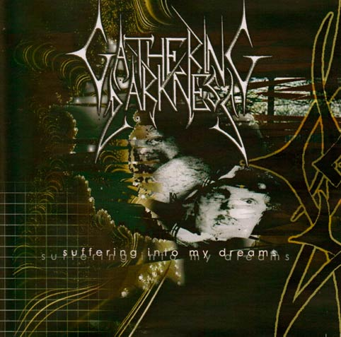 Gathering Darkness - Suffering into My Dreams