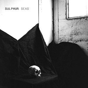 Sulphur Seas - Sulphur Seas