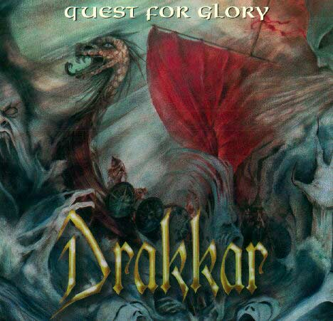 Drakkar - Quest for Glory