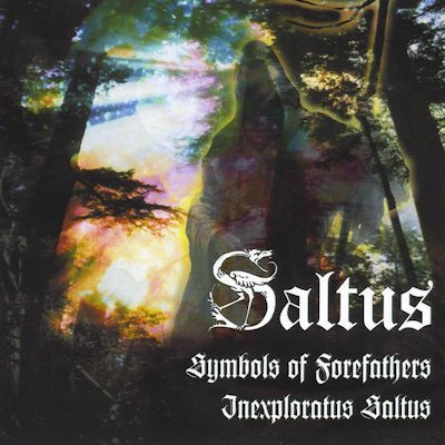Saltus - Symbols of Forefathers / Inexploratus Saltus