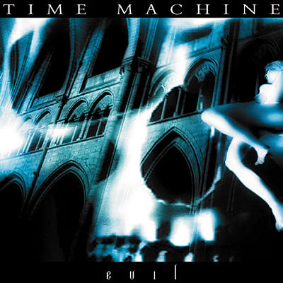 Time Machine - Evil: Liber Primus