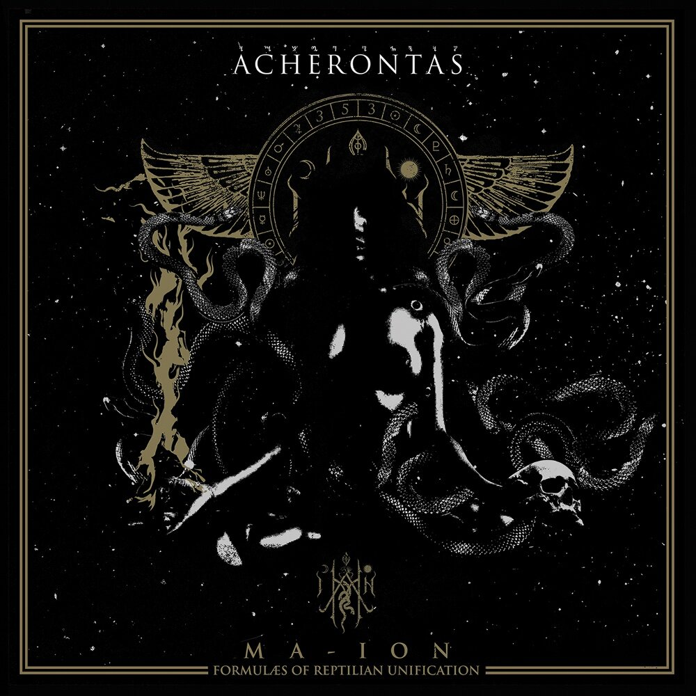 Acherontas - Ma-IoN (Formulas of Reptilian Unification)