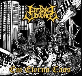 Eternal Violence - Em Eterno Caos