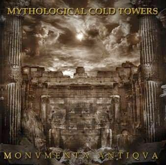 Mythological Cold Towers - Monvmenta Antiqva