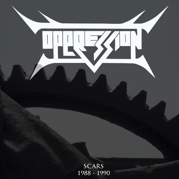 Oppression - Scars 1988-1990