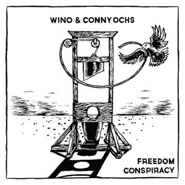 Wino - Freedom Conspiracy