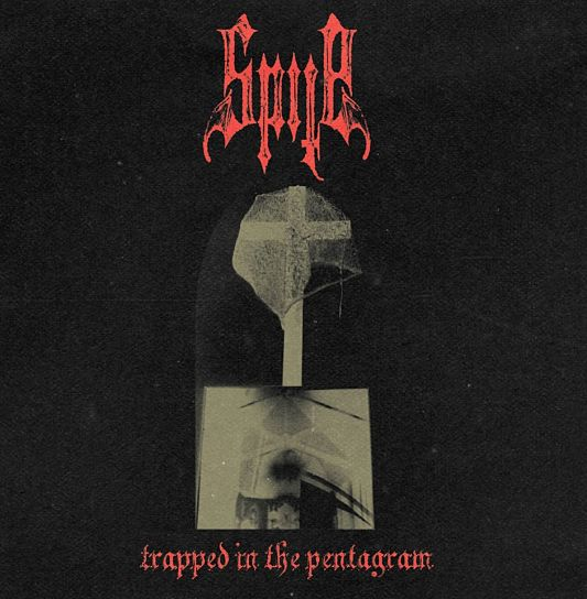 Spite - Trapped in the Pentagram