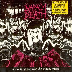 Napalm Death - From Enslavement to Obliteration + Scum