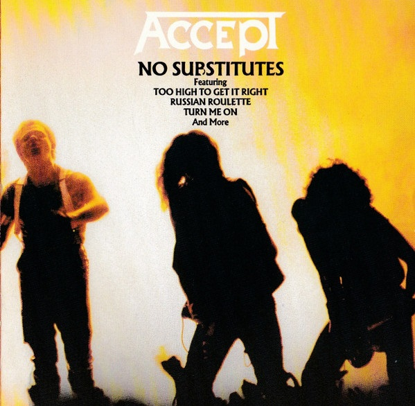 Accept - No Substitutes
