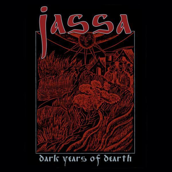 Jassa - Dark Years of Dearth