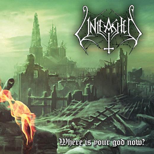 Unleashed - Where Is Your God Now?