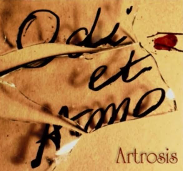 Artrosis - Odi et Amo
