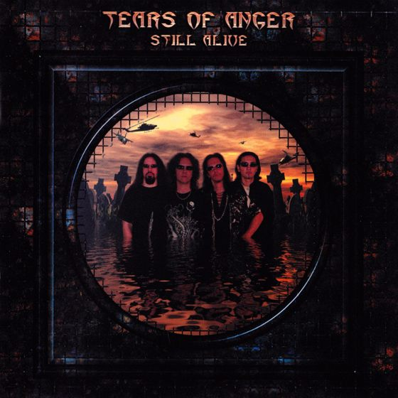 Tears of Anger - Still Alive