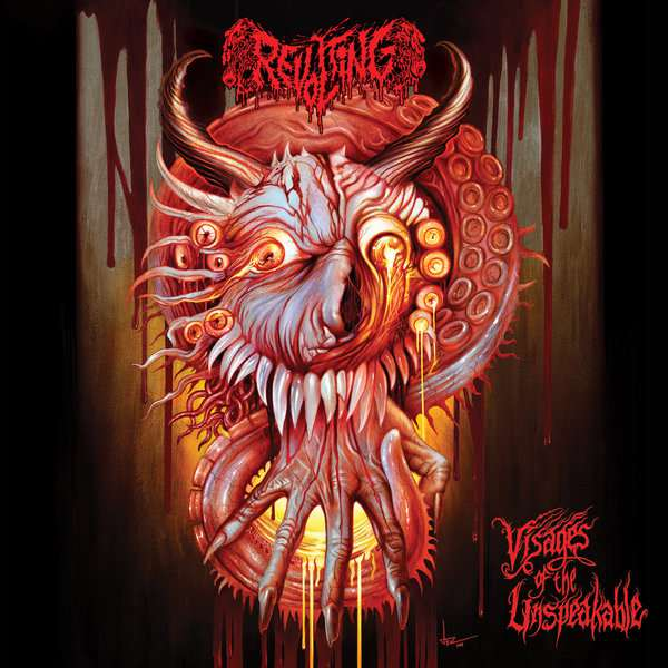 Revolting - Visages of the Unspeakable