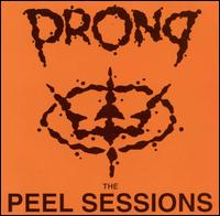 Prong - The Peel Sessions