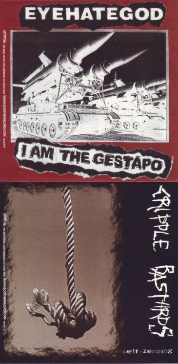 Eyehategod / Cripple Bastards - I Am the Gestapo / Self-Zeroing