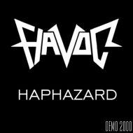 Havoc - Haphazard