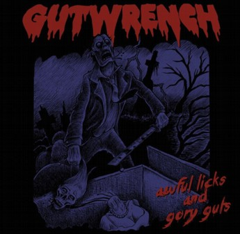Gutwrench - Awful Licks and Gory Guts