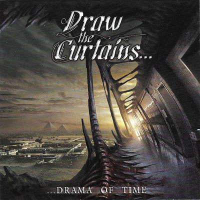 Draw the Curtains - ...Drama of Time