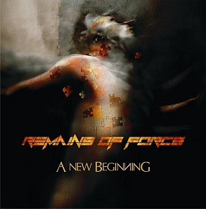 Remains of Force - A New Beginning